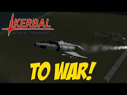 Kerbal Space Program - To War!