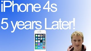 iphone 4s 5 years later