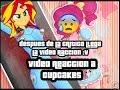 video reaccion a cupcakes creepypasta :D