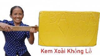Bà Tân Vlog - Làm Que Kem Xoài Khổng Lồ 60 Kg | Giant Mango Ice Cream Stick