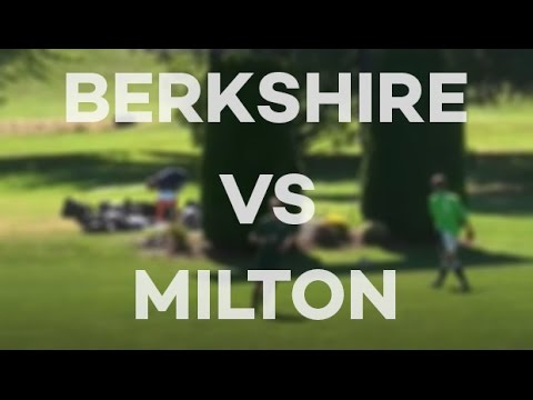 [HIGHLIGHTS]   Berkshire vs  Milton