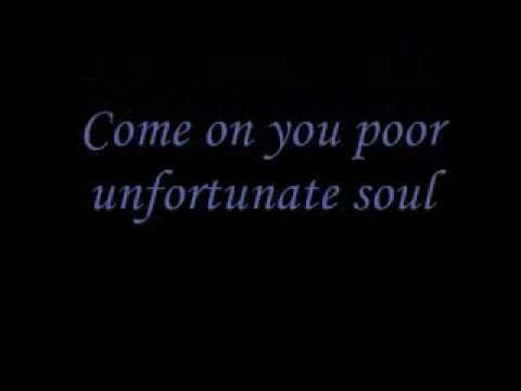 Poor Unfortunate Souls Sing Along