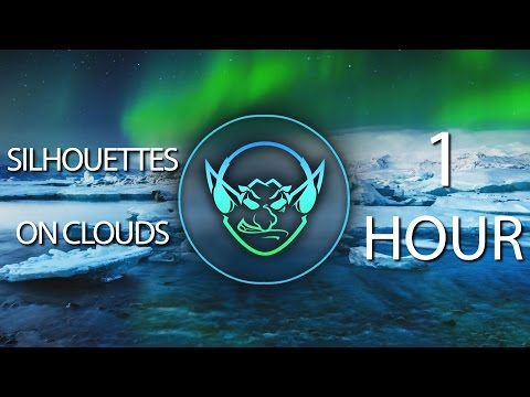 Silhouettes On Clouds (Goblin Mashup) 【1 HOUR】