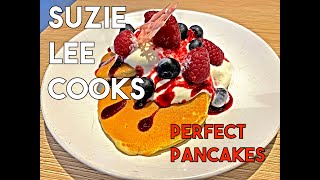 SUZIE'S PERFECT PANCAKES