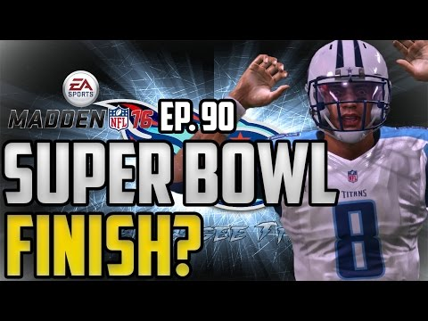 Madden NFL 16 Tennessee Titans Connected Franchise: Super Bowl vs Redskins! [Ep. 90] (Season 4)