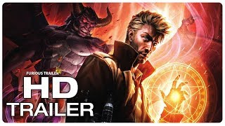 CONSTANTINE CITY OF DEMONS Official Trailer (NEW 2018) Superhero Movie HD