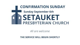 Confirmation Sunday 2020, September 6th
