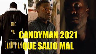 CANDYMAN 2021 QUE SALIO MAL RESEÑA RESUMEN EXPLICACIÓN DE LA HISTORIA