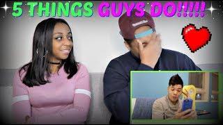 "IISuperwomanII ""5 Things Guys Do That Girls Love (ft. D-Trix)"" REACTION!!!"
