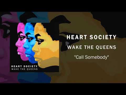 Heart Society - Call Somebody - Album Artwork Video
