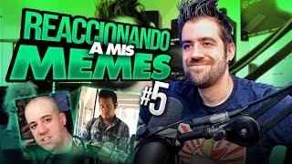 REACCIONANDO A MIS MEMES #5