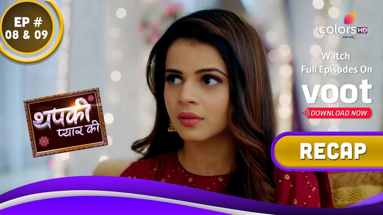 Download Thapki Pyar Ki S2 | थपकी प्यार की | Ep. 8 & 9 | Recap