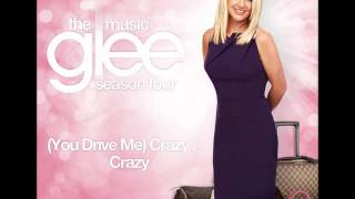 Glee - (You Drive Me) Crazy / Crazy (Britney Spears/Aerosmith Mash-up) Full Version + Download Link
