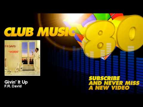 F.R. David - Givin' It Up - ClubMusic80s