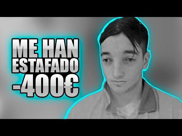 EL VÍDEO EN EL QUE ME ESTAFARON... PIERDO 400€ !! [bytarifa]