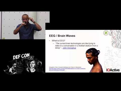 DEF CON 23 - BioHacking Village - Alejandro Hernández - Brain Waves Surfing - (In)security in EEG