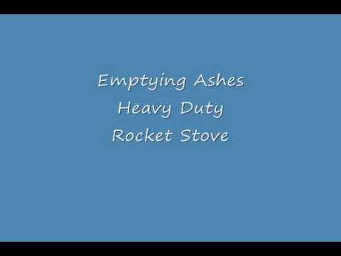 Emptying ashes from a rocket stove youtube for Heavy duty rocket stove