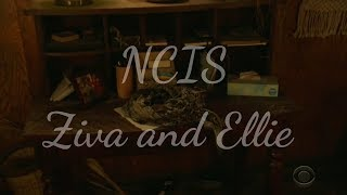 NCIS || Ziva and Ellie