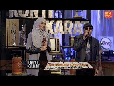 Siti Nordiana &  - Ayai Illusi - DI Sebalik Rahsia Cinta (Konti Karat)