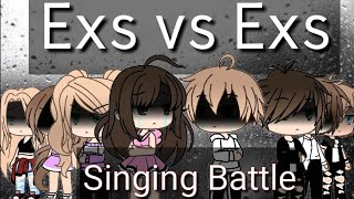 Singing Battle || Ex vs Ex || Gacha Life