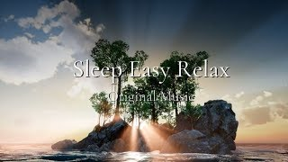 Calming Peaceful Music, Soothing Music for Sleep and Stress Relief, Dream Relaxing Music ★ 43