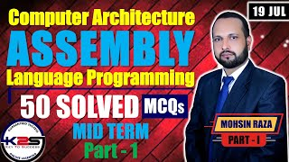 CS401  MID Term  A Standard to Pass  Assembly Language Programming  50 MCQs with Key  Part - 1