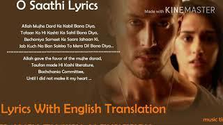 O saathi allah mujhe dard ke kaabil lyrics with English translation aatif aslam baaghi 2