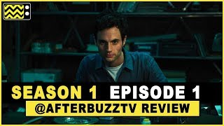 You Season 1 Episode 1 Review & After Show