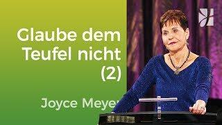 Geh dem Teufel nicht auf den Leim (2) – Joyce Meyer — Mit Jesus den Alltag meistern