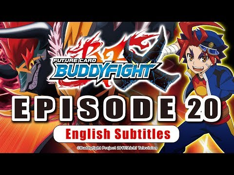 [Sub][Episode 20] Future Card Buddyfight X Animation