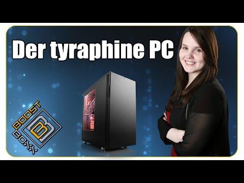 Der tyraphine PC    BoostBoxx - Vlog aus Hannover