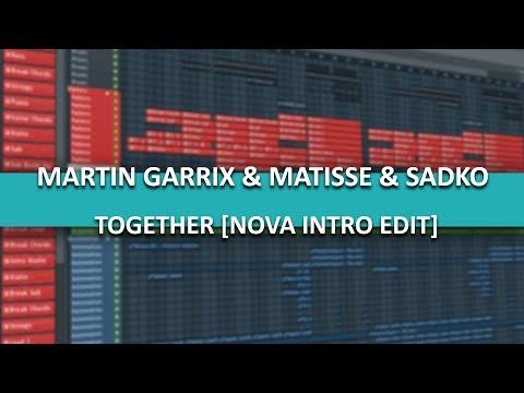 Martin Garrix & Matisse & Sadko - Together (Orchestral Intro Edit By Nova)