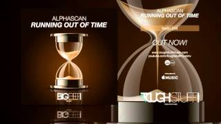 Alphascan - Running Out of Time (Radio Edit)