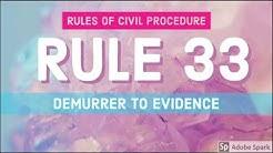 Rule 33; Demurrer to Evidence; CIVIL PROCEDURE [AUDIO CODAL]