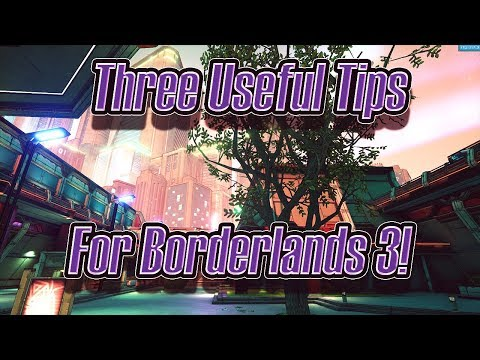 Borderlands 3: Three Useful Tips To Have!