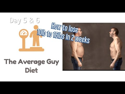 Average Guy Diet - Days 5 & 6 Rapid weight loss for men