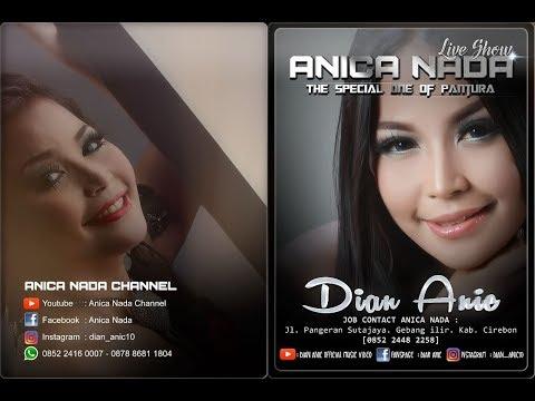 Live ANICA NADA (DIAN ANIC) | EDISI Malam 04 MEI 2019 | PENPEN | MUNDU | CIREBON