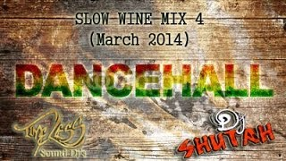 DJ SHUTAH - SLOW WINE MIX 4 (RIDDIM)