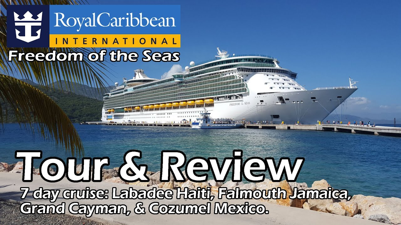 Royal Caribbean Freedom Of The Seas Tour Review