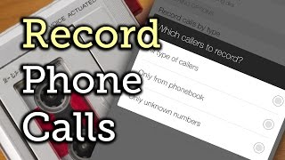 Record Any Phone Call with HTC One Tweaker [How-To]