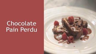 Chocolate Pain Perdu – فرينش توست بالشوكولاته