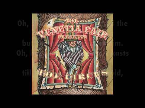 "Download The Venetia Fair - ""Because You're Lonely (The Circus)"" [Official w/ lyrics]"