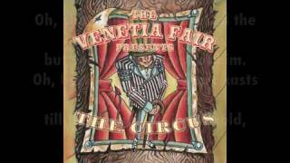 Watch Venetia Fair Because Youre Lonely the Circus video
