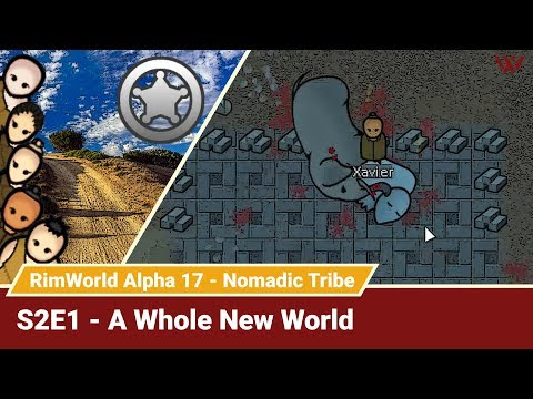 "Rimworld Nomadic Tribe S2E1 ""A Whole New World"" No-Pause Challenge! Alpha 17 Gameplay Let's Play"