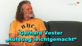 Aufstieg leicht gemacht - Gerhard Vester