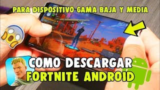 'FINALLY' DOWNLOAD FORTNITE ANDROID COMPATIBLE WITH MORE MOVILIC DEVICES APK HACK!😱 - Bleyter