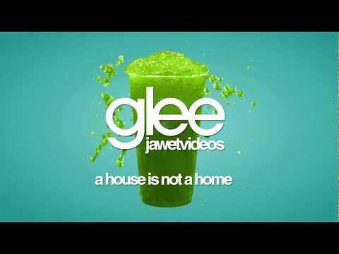 Glee Cast - A House Is Not a Home (karaoke version)