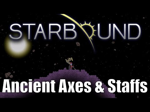 Starbound Custom Creations: Ancient Axes and Staffs!