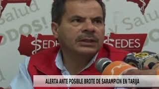 ALERTA ANTE POSIBLE BROTE DE SARAMPIÓN EN TARIJA