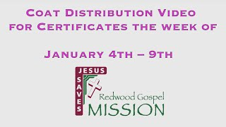 Coat Distribution Video for Certificates the week of January 4th – 9th